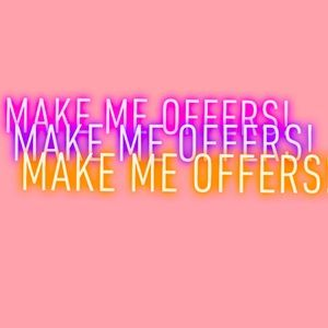 Make me offers!